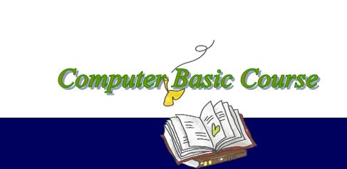 Computer Basic Course Notice (Part 1)Salariaboy