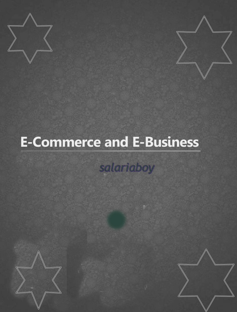 E-COMMERCE AND E-BUSINESS PART3